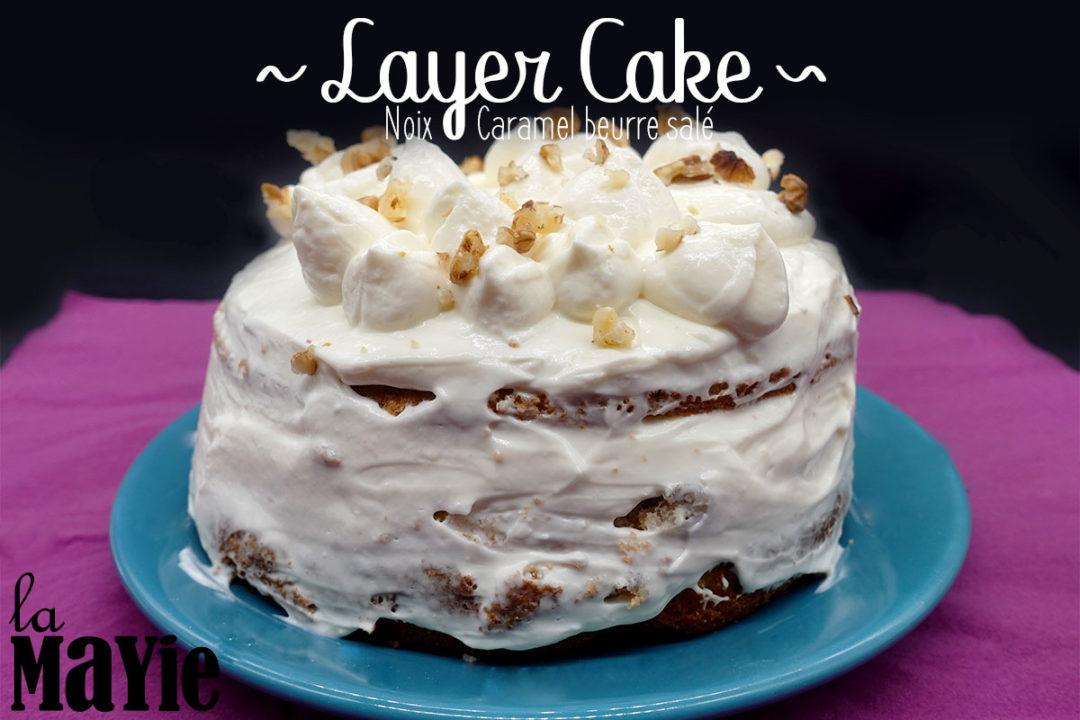 recette layer cake noix